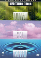 Meditation Tools: Forest, Sky, Water