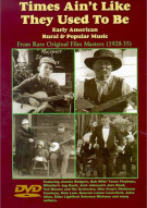Times Aint Like They Used To Be: Early American Rural & Popular Music