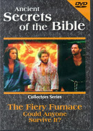 Ancient Secrets Of The Bible: Fiery Furnace