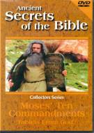 Ancient Secrets Of The Bible: Moses Ten Commandments
