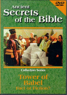 Ancient Secrets Of The Bible: Tower Of Babel