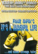 Franz Kafkas Its A Wonderful Life…And Other Strange Tales
