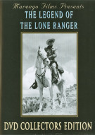 Clayton Moore: The Legend Of The Lone Ranger