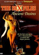 Sex Files, The: Ancient Desires