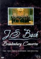 Bach: Brandenburg Concertos - The Freiburg Baroque Orchestra