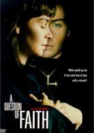 Question Of Faith, A
