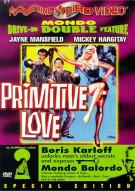 Primitive Love/ Mondo Balordo (Double Feature)
