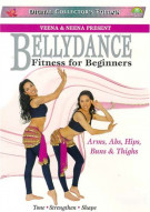 Bellydance Fitness For Beginners: Arms, Abs, Hips, Buns & Thighs