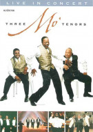 Three Mo Tenors: Live In Concert