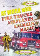 At Work With: Fire Trucks, Airplanes, Animals, Magic