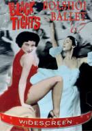 Black Tights/ Bolshoi Ballet 67