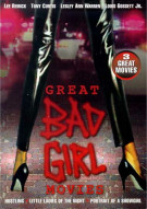 Great Bad Girl Movies