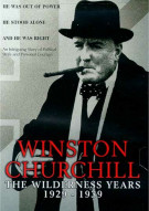 Winston Churchill: The Wilderness Years 1929-1939