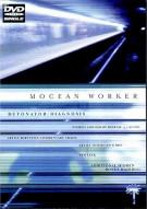 Mocean Worker: Detonator & Diagnosis