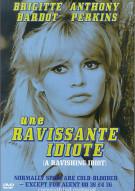 Une Ravissante Idiote (A Ravishing Idiot)