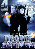 Deadly Actions: 4-Movie Set