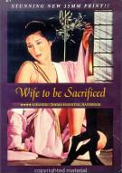 Wife To Be Sacrificed