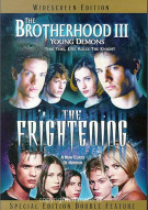 Brotherhood III, The/ The Frightening (Double Feature)