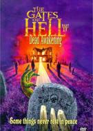 Gates Of Hell, The: Part II - Dead Awakening