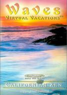 Waves: Virtual Vacations - California Zen