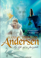 Hans Christian Anderson: My Life As A Fairytale