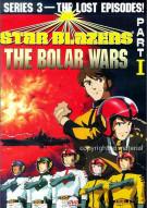 Star Blazers: The Bolar Wars - Series 3/Part I