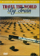 Travel The World By Train V. 9: Africa V. 1