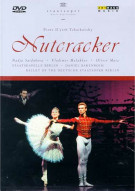 Nutcracker: Tchaikovsky - Ballet Of The Deutsche Staatsoper Berlin