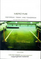 Mercy Me: Yesterday Today & Tomorrow