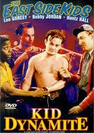 East Side Kids, The: Kid Dynamite (Alpha)