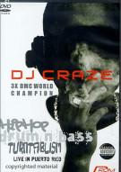 DJ Craze: Hip Hop/Drum N Bass - Live In Puerto Rico
