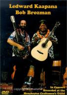 Ledward Kaapana & Bob Brozman: In Concert