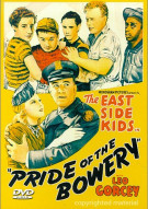 East Side Kids, The: Pride Of The Bowery (Alpha)