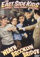 East Side Kids, The: Neath Brooklyn Bridge (Alpha)