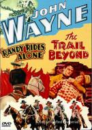 John Wayne: Randy Rides Alone / Trail Beyond, The