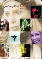 Joni Mitchell A Life Story: Woman Of Heart And Mind