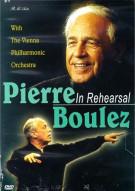Pierre Boulez: In Rehearsal - Vienna Philharmonic