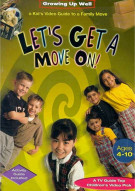 Lets Get A Move On: Growing Up Well