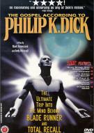 Gospel According To Philip K. Dick, The