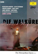 Metropolitan Opera, The: Die Walkure - Richard Wagner
