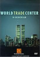 World Trade Center: In Memoriam
