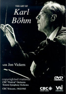 Art of Karl Bohm, The: With Jon Vickers