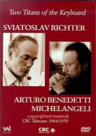 Two Titans Of The Keyboard: Michelangeli / Richter