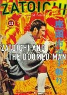 Zatoichi: Blind Swordsman 11 - Zatoichi And The Doomed Man