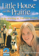 Little House On The Prairie: Ill Be Waving As You Drive Away