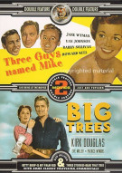 Three Guys Named Mike / Big Trees (Double Feature)