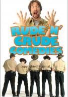 Rude N Crude Comedies