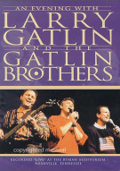 An Evening With Larry Gatlin & The Gatlin Brothers