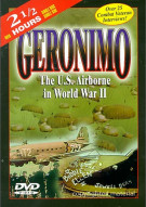 Geronimo: The U.S. Airborne In World War II