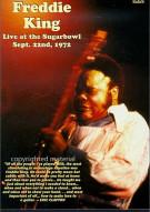 Freddie King: Live At The Sugarbowl, Sept. 22nd 1972